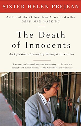 The Death of Innocents: An Eyewitness Account: Prejean, Helen