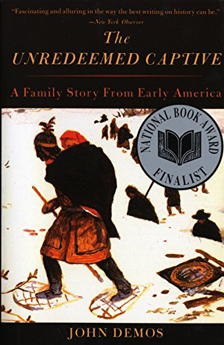 9780679759614: The Unredeemed Captive: A Family Story from Early America