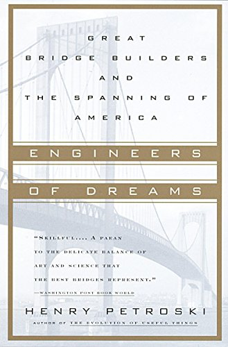9780679760214: Engineers of Dreams: Great Bridge Builders and the Spanning of America