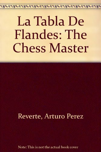 9780679760900: La Tabla De Flandes: The Chess Master