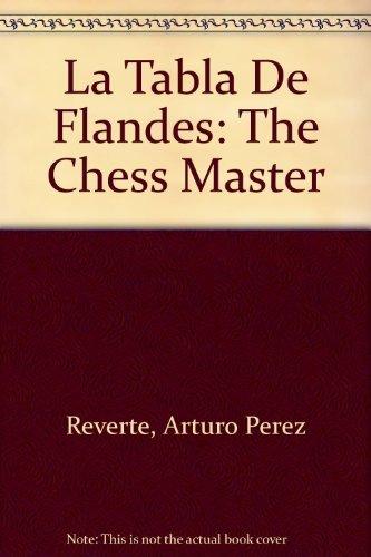 9780679760900: LA Tabla De Flandes/the Chess Master (Alfaguara Hispanica)