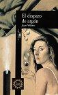 9780679760931: El disparo de argon (Spanish Edition)