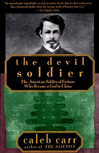 9780679761280: The Devil Soldier: The American Soldier of Fortune Who Became a God in China