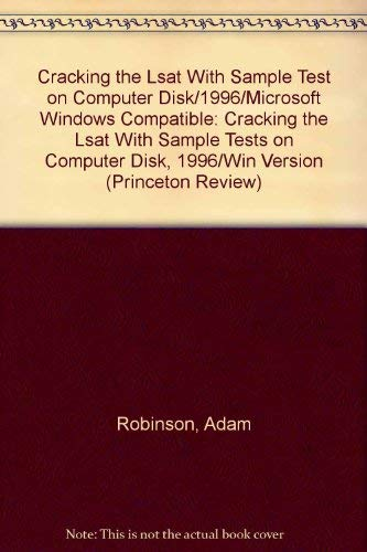 Cracking the LSAT with Sample Tests on Computer Disk 96 ed (Win) (Princeton Review): Robinson, Adam