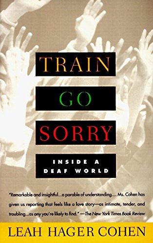 9780679761655: TRAIN GO SORRY: Inside a Deaf World