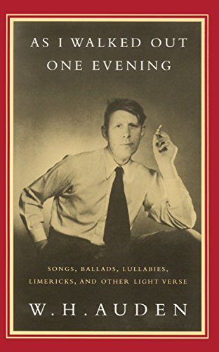 9780679761709: As I Walked Out One Evening: Songs, Ballads, Lullabies, Limericks, and Other Light Verse