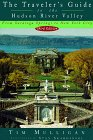 9780679761754: The Traveler's Guide to the Hudson River Valley: From Saratoga Springs to New York City (3rd ed)