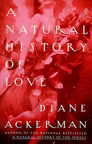 9780679761839: A Natural History Of Love