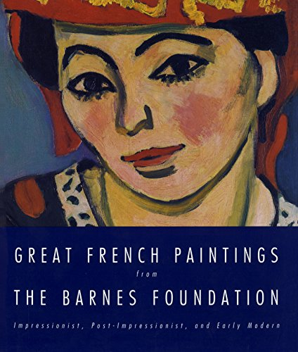 9780679762218: Great French Paintings From The Barnes Foundation: Impressionist, Post-impressionist, and Early Modern