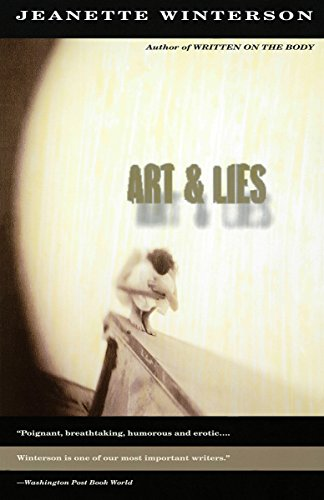 Art & Lies: Winterson, Jeanette