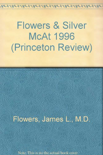 9780679762713: PR-Flowers Complete Preparation for the MCAT 96 ed (Princeton Review)