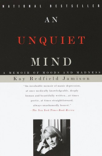 9780679763307: An Unquiet Mind: A Memoir of Moods and Madness