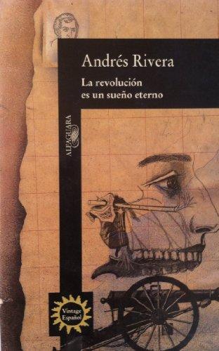 9780679763352: La Revolucion Es UN Sueno Eterno