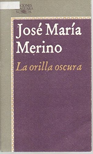 9780679763482: La Orilla Oscura: The Dark Edge/Spanish (Vintage Espanol)
