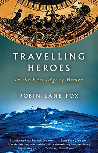 9780679763864: Travelling Heroes: In the Epic Age of Homer