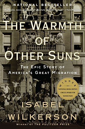 9780679763888: The Warmth of Other Suns: The Epic Story of America's Great Migration
