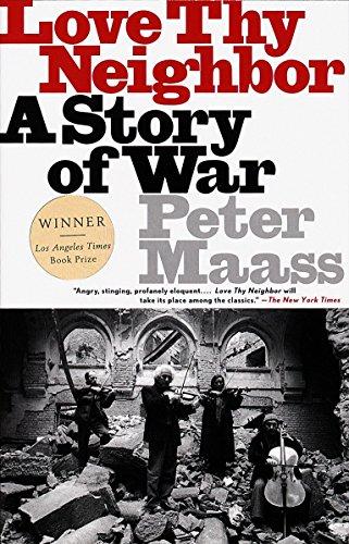 9780679763895: Love Thy Neighbor: A Story of War
