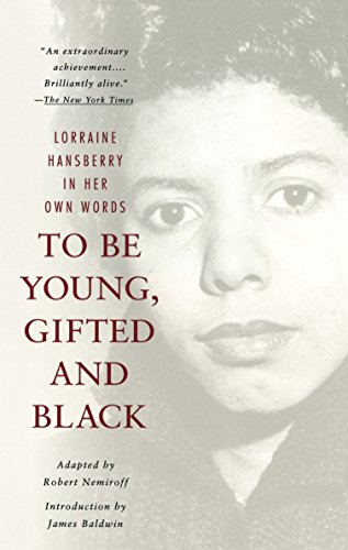 9780679764151: To Be Young, Gifted and Black: Lorraine Hansberry in Her Own Words: Vintage Books Edition