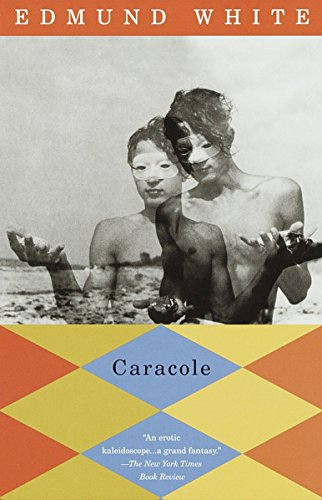 Caracole (Vintage International) (067976416X) by White, Edmund