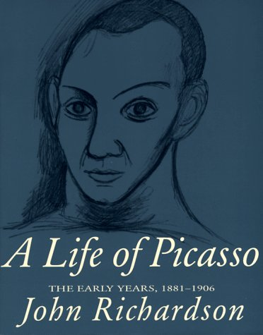 9780679764212: A Life of Picasso; vol. I: The Early Years, 1881-1906