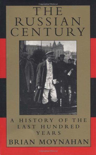 9780679764366: The Russian Century: A History of the Last Hundred Years