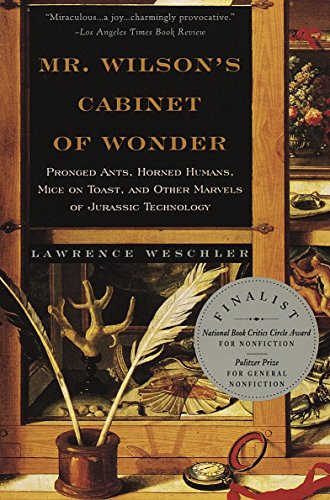 9780679764892: Mr. Wilson's Cabinet of Wonder: Pronged Ants, Horned Humans, Mice on Toast, and Other Marvels of Jurassic Technology
