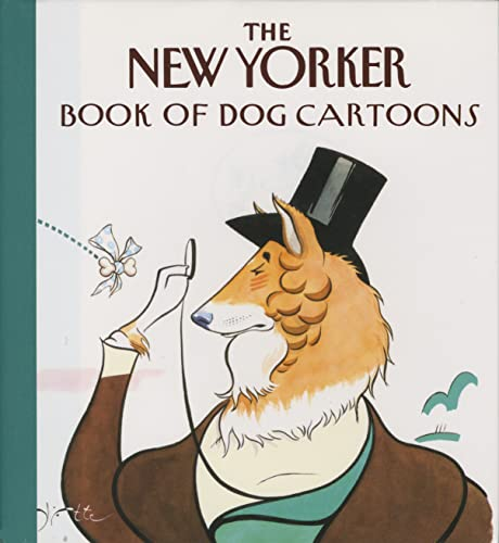 9780679765424: The New Yorker Book of Dog Cartoons