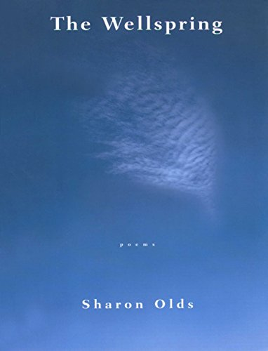 The Wellspring: Olds, Sharon