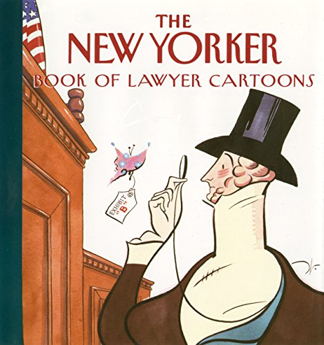 New Yorker Book of Lawyer Cartoons (Paperback): New Yorker