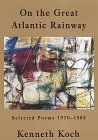 9780679765820: On the Great Atlantic Rainway: Selected Poems 1950-1988
