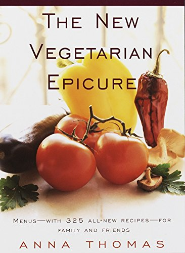 9780679765882: The New Vegetarian Epicure: Menus--with 325 all-new recipes--for family and friends