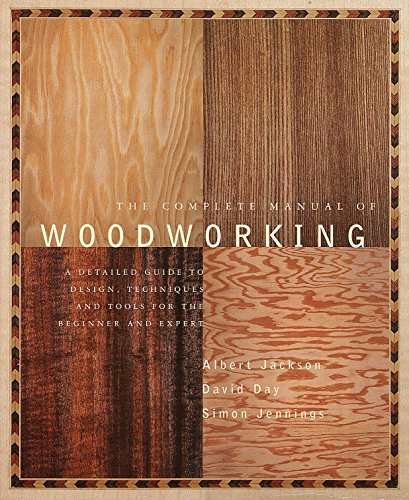 9780679766117: The Complete Manual of Wood Working: A Detailed Guide to Design, Techniques and Tools for the Beginner and Expert
