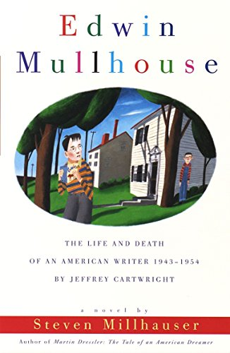 9780679766520: Edwin Mullhouse: The Life and Death of an American Writer 1943-1954 by Jeffrey Cartwright