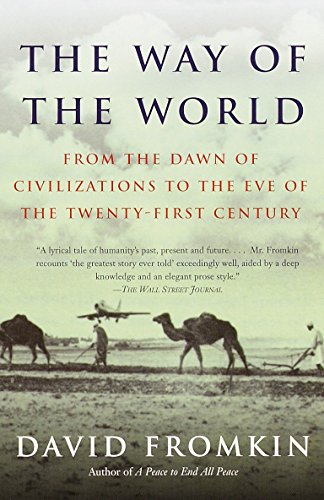 9780679766698: The Way of the World: From the Dawn of Civilizations to the Eve of the Twenty-first Century