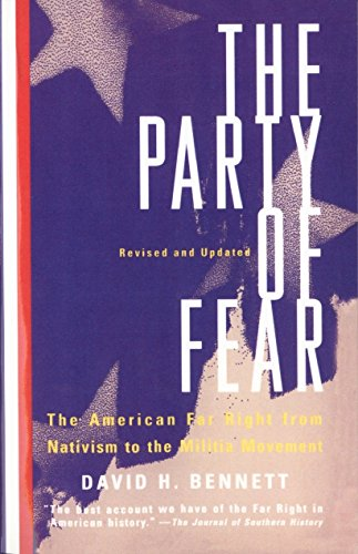 9780679767213: The Party Of Fear: The American Far Right from Nativism to the Militia Movement