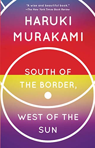 9780679767398: South of the Border, West of the Sun (Vintage International)