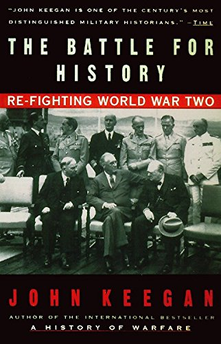 9780679767435: The Battle For History: Re-fighting World War II