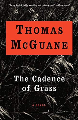 The Cadence of Grass (Vintage Contemporaries): Thomas Mcguane