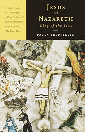 9780679767466: Jesus of Nazareth, King of the Jews: A Jewish Life and the Emergence of Christianity