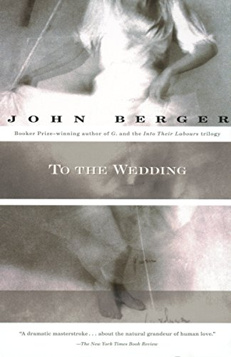 To the Wedding: Berger, John