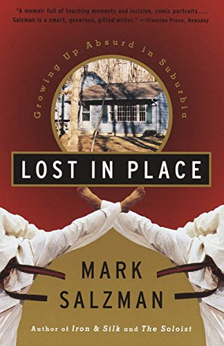 9780679767787: Lost In Place: Growing Up Absurd in Suburbia