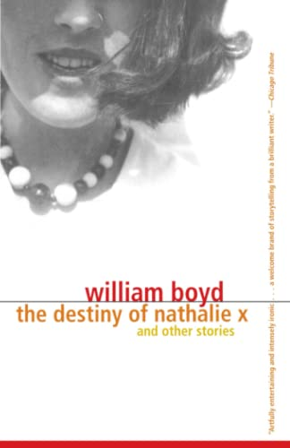 The Destiny of Nathalie X: William Boyd