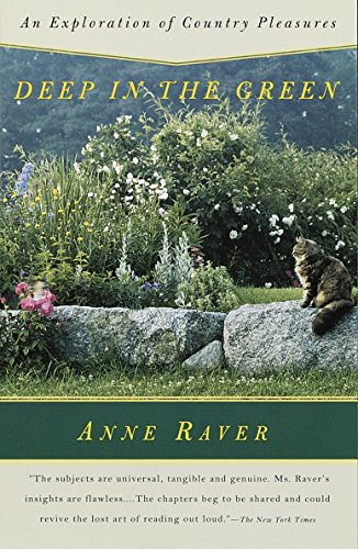 9780679767985: Deep in the Green: An Exploration of Country Pleasures