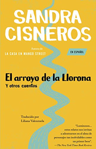 9780679768043: El arroyo de la llorona y otros cuentos / Woman Hollering Creek and Other Stories
