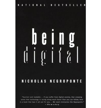 9780679768371: Being Digital