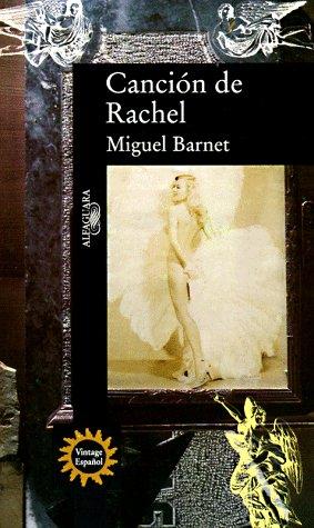 9780679768487: Cancion De Rachel/Rachel's Song (Vintage Espanol)