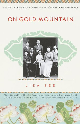 9780679768524: On Gold Mountain: The One-Hundred-Year Odyssey of My Chinese-American Family
