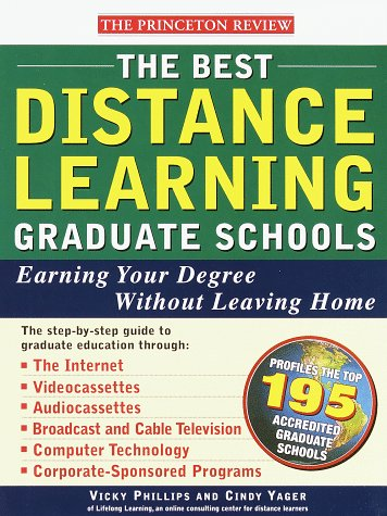The Best Distance Learning Graduate Schools Earning Your Degree Without Leaving Home (Princeton R...