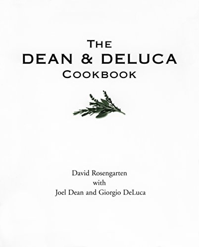 9780679770039: The Dean and DeLuca Cookbook