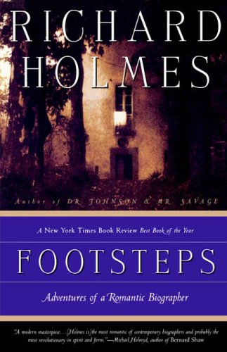 9780679770046: Footsteps: Adventures of a Romantic Biographer (Vintage Departures)